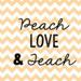 Peach Love and Teach