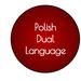 Polish Dual Language
