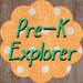 Pre-K Explorer