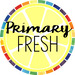 Primary Fresh