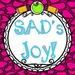 SAD's Joy