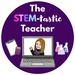 STEM-tastic Teaching Resources