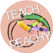 Teach Peachy
