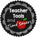Teacher Tools and Time Savers