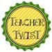 Teacher Twist