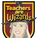 Teachers are Wizards
