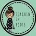 Teachin' in Boots