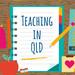 Teaching in QLD