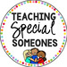 Teaching Special Someones