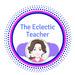 The Eclectic Teacher