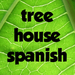 TreeHouseSpanish