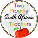 Two Proudly South African Teachers